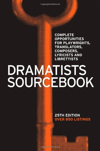 9781559363365: Dramatists Sourcebook: Complete Opportunities for Playwrights, Translators, Composers, Lyricists and Librettists, 25th Edition