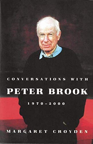 9781559363501: Conversations with Peter Brook: 1970-2000