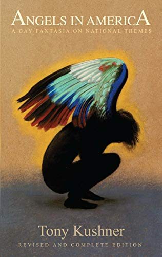 9781559363846: Angels in America: A Gay Fantasia on National Themes: Revised and Complete Edition