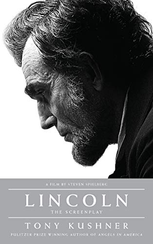 9781559364539: Lincoln: The Screenplay