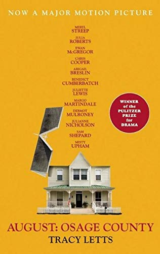 9781559364669: August: Osage County (movie tie-in)