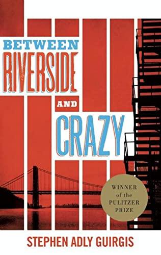 Between Riverside and Crazy: Guirgis, Stephen Adly