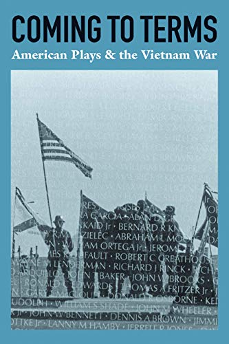 9781559365239: Coming to Terms: American Plays & the Vietnam War