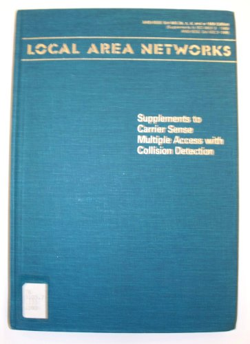 Local Area Networks 802.3 Supplements to Carrier Sense Multiple Access with Collision Detection