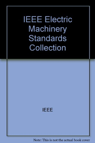 9781559379274: IEEE Electric Machinery Standards Collection
