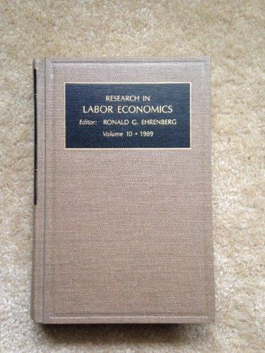 9781559380256: Research in Labor Economics: A Research Annual, Vol. 10, 1989