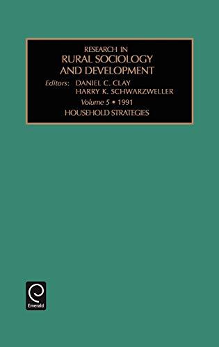 Research in rural sociology and development, Volume 5: D.C. Clay H.K. Schwarzweller