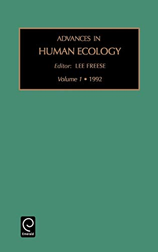 9781559380911: Advances in Human Ecology, Volume 1
