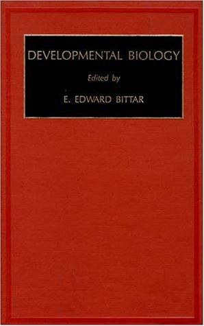 Developmental Biology, Volume 7 (Fundamentals of Medical Cell Biology. A Multi-Volume Work)