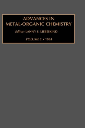 Advances in Metal-Organic Chemistry (Hardback): Unknown, Liebskind, Author Unknown