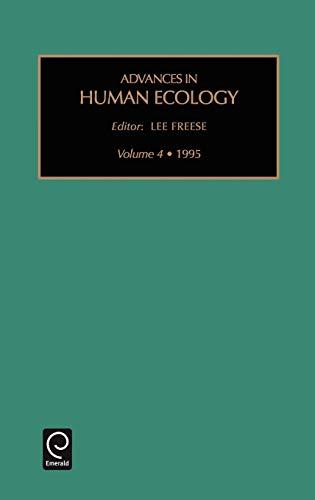 9781559388740: ADV HUMAN ECOL V4 (Advances in Human Ecology)