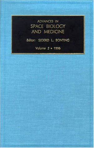 9781559389709: Advances in Space Biology and Medicine, Volume 5