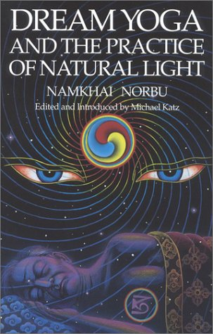 9781559390071: Dream Yoga and the Practice of Natural Light