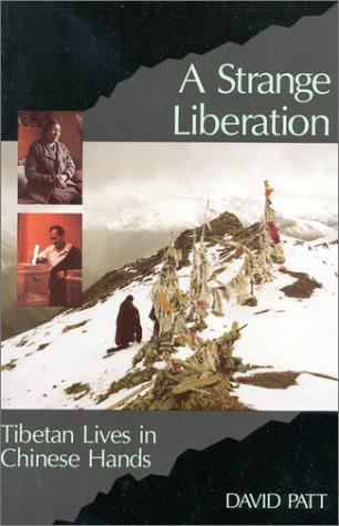 9781559390132: A Strange Liberation: Tibetan Lives in Chinese Hands
