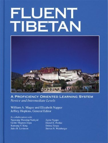 Fluent Tibetan: A Proficiency Oriented Learning System(Novice: Magee, William A.