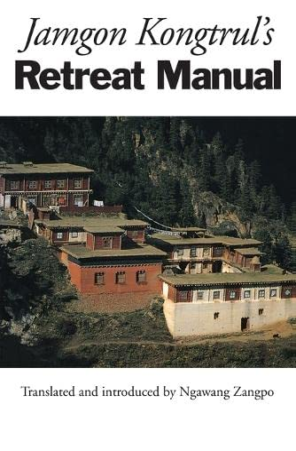 9781559390293: Jamgon Kongtrul's Retreat Manual
