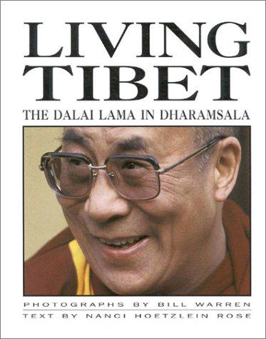 9781559390422: Living Tibet: The Dalai Lama in Dharamsala