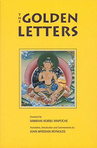 9781559390507: Golden Letters: The Three Statements of Garab Dorje, First Dzogchen Master