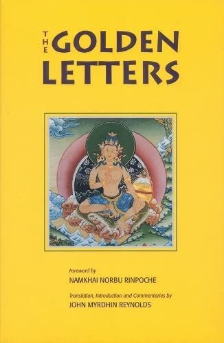 GOLDEN LETTERS: Three Statements Of Garab Dorje, First Teacher (reissue)