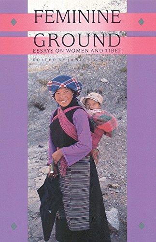 Feminine Ground: Essays on Women and Tibet: Janice D. Willis (ed.)