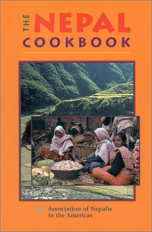 The Nepal Cookbook: The Association of Nepalis in the Americas