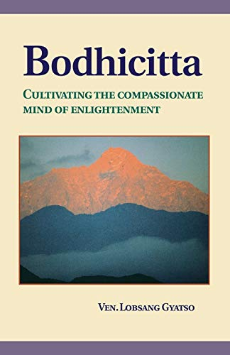 9781559390705: Bodhicitta: Cultivating the Compassionate Mind of Enlightenment