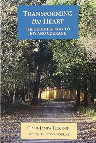 9781559390996: Transforming the Heart: The Buddhist Way to Joy and Courage
