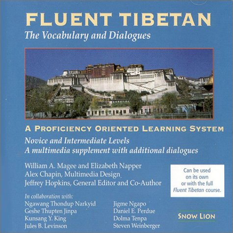 Fluent Tibetan: The Vocabulary and Dialogues--CDR: A Proficiency-Oriented Learning System Novice ...