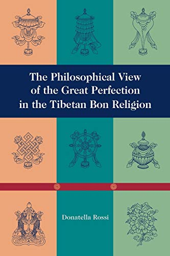9781559391290: The Philosophical View of the Great Perfection in the Tibetan Bon Religion