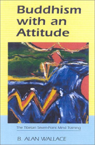 9781559391597: Buddhism with an Attitude: The Tibetan Seven-Point Mind-Training
