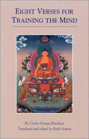 Eight Verses for Training the Mind: Geshe Sonam Rinchen