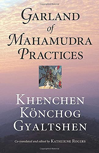 9781559391733: Garland of Mahamudra Practices