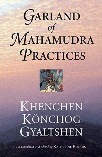Garland of Mahamudra Practices: Gyaltshen Khenchen Konchog