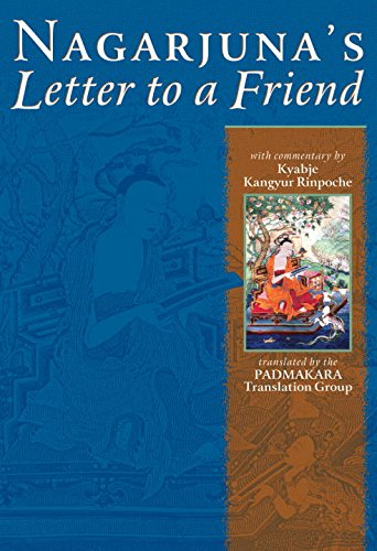 9781559392273: Nagarjuna's Letter to a Friend: With Commentary by Kyabje Kangyur Rinpoche