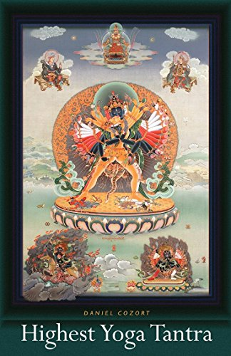 Highest Yoga Tantra: An Introduction to the Esoteric Buddhism of Tibet: Daniel Cozort