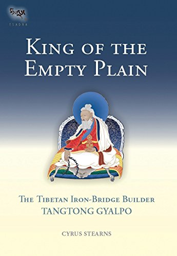 9781559392754: Tangtong Gyalpo: King of the Empty Plain (Tsadra Foundation)