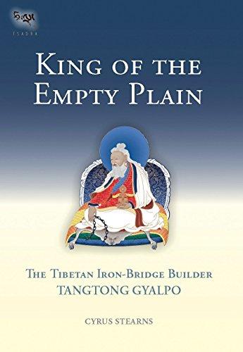 9781559392754: King Of The Empty Plain: The Tibetan Iron Bridge Builder Tangtong Gyalpo