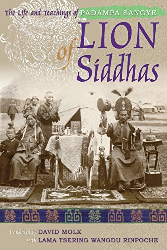 9781559392990: Lion of Siddhas: The Life and Teachings of Padampa Sangye