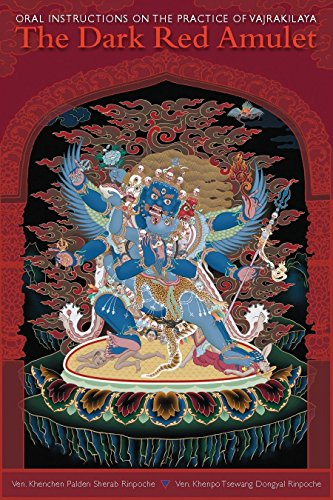 DARK RED AMULET: Oral Instructions On The Practice Of Vajrakilaya