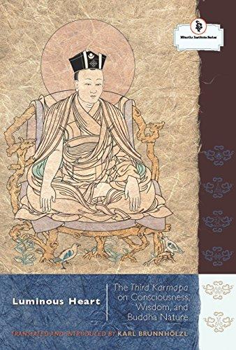 9781559393188: Luminous Heart: The Third Karmapa on Consciousness, Wisdom, and Buddha Nature (The Nitartha Institute)