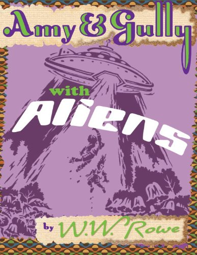 9781559393287: Amy & Gully with Aliens