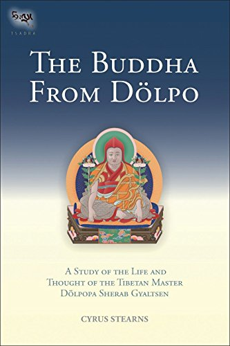 9781559393430: The Buddha From Dolpo: A Study Of The Life And Thought Of The Tibetan Master Dolpopa Sherab Gyaltsen (Tsadra)
