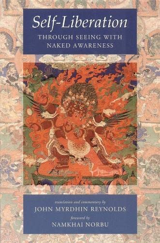 9781559393522: Self-Liberation Through Seeing With Naked Awareness