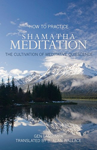 9781559393843: How to Practice Shamatha Meditation: The Cultivation of Meditative Quiescence