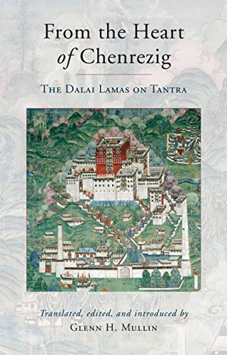 9781559394055: From the Heart of Chenrezig: The Dalai Lamas on Tantra