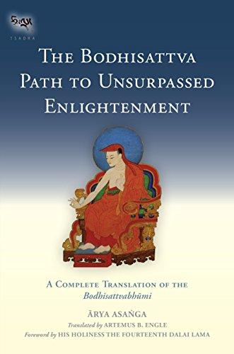 9781559394291: The Bodhisattva Path to Unsurpassed Enlightenment: A Complete Translation of the Bodhisattvabhumi (Tsadra)