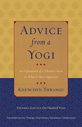 9781559394475: Advice from a Yogi: An Explanation of a Tibetan Classic on What Is Most Important