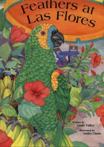 Feathers At Las Flores With Evaluation Guide, Teaching Guide And Home Ties (2001 Copyright): Linda ...