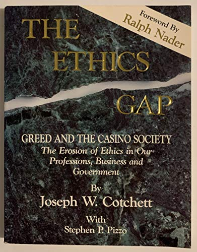 9781559431132: Ethics Gap Greed and the Casino Society