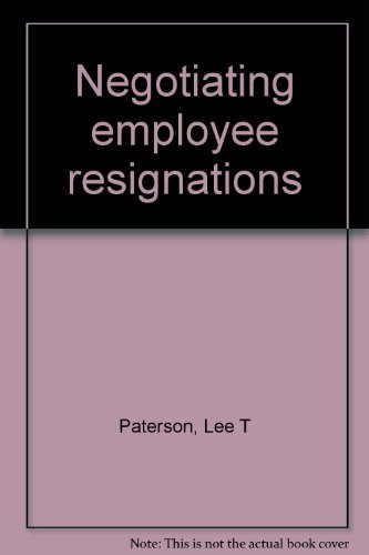 Negotiating employee resignations: Lee T Paterson